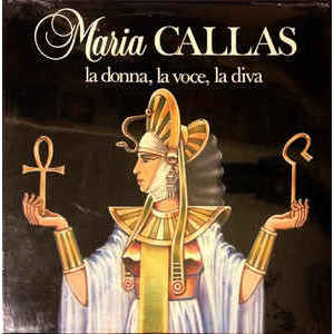 Maria Callas – La Donna, La Voce, La Diva Vol. 2