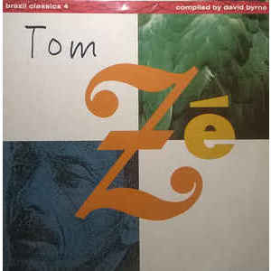 Tom Zé ‎– Brazil Classics 4: The Best Of Tom Zé