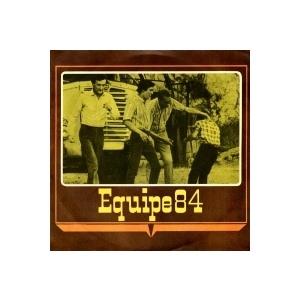 EQUIPE 84  LA DEN DA DA - SEI GIA DI UN ALTRO