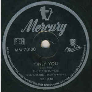 The Platters ‎– Only You