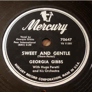 Georgia Gibbs ‎– Sweet And Gentle / Blueberries