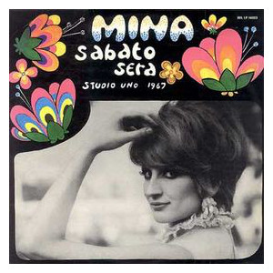 Mina   – Sabato Sera Studio Uno 1967 -Picturdisc