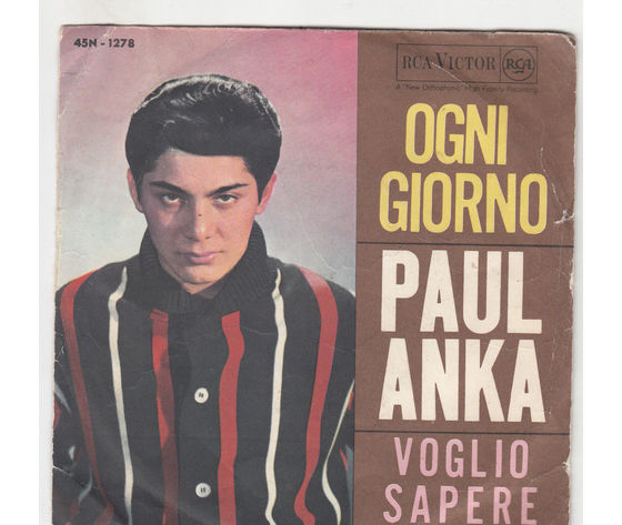 Paul Anka – Ogni Giorno / Voglio Sapere