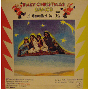 I Cavalieri Del Re ‎– Baby Christmas Dance