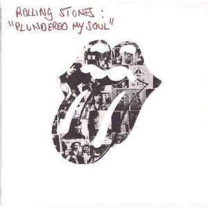 The Rolling Stones ‎– Plundered My Soul / All Down The Line