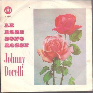 JOHNNY DORELLI  LE ROSE SONO ROSSE - SENORA