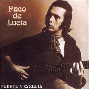 Paco De Lucia  – Fuente Y Caudal