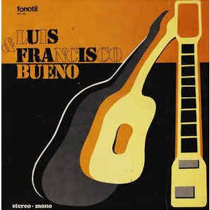 Luis  & Francisco Bueno – Luis & Francisco Bueno