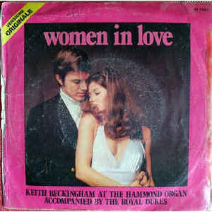 Keith Beckingham / Royal Dukes ‎– Women In Love / A First Full Of Crumpet61