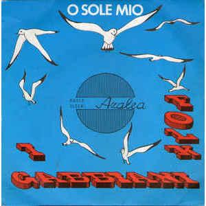 I Gabbiani Folk – O Sole Mio / Reaglie
