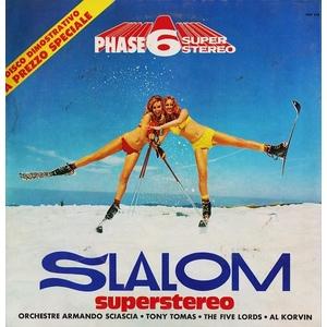 PHASE 6 Various – Slalom