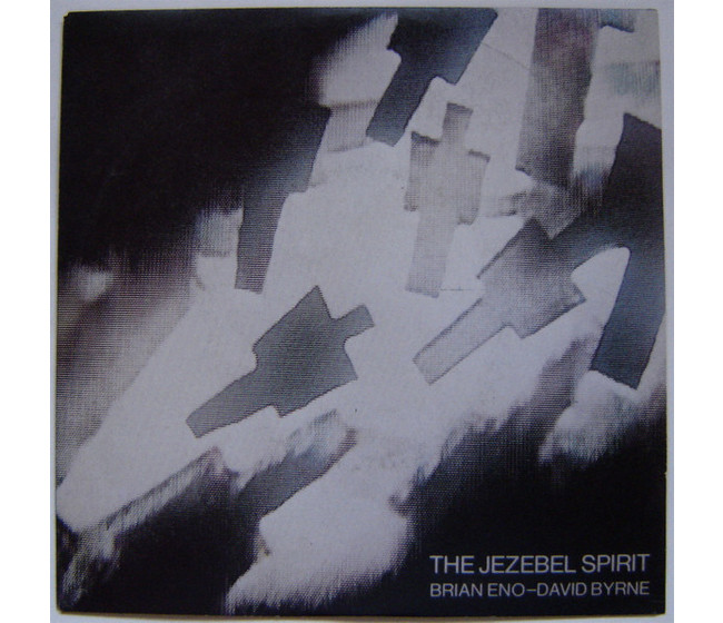 Brian Eno - David Byrne ‎– The Jezebel Spirit