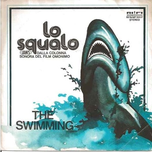 The Swimming ‎– Lo Squalo/ Albatros