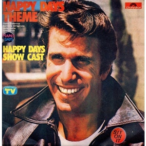 Happy Days Show Cast ‎– Happy Days Theme