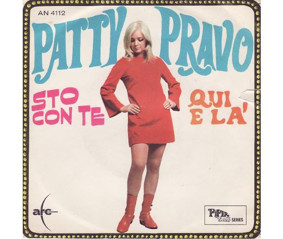 Patty Pravo – Sto Con Te / Qui E Là