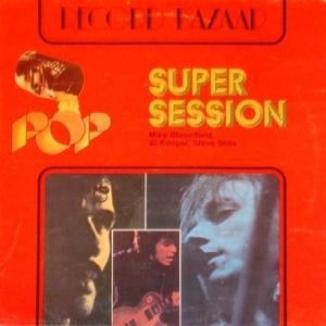 Mike Bloomfield / Al Kooper / Steve Stills* – Super Session