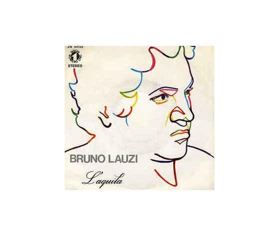 Bruno Lauzi – L'Aquila / Devo Assolutamente Sapere