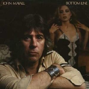 John Mayall – Bottom Line