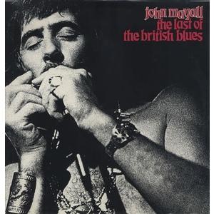 John Mayall – The Last Of The British Blues