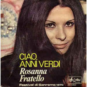 Rosanna Fratello – Ciao Anni Verdi / Il Foulard Blu
