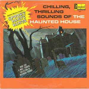 No Artist ‎– Chilling, Thrilling Sounds Of The Haunted House