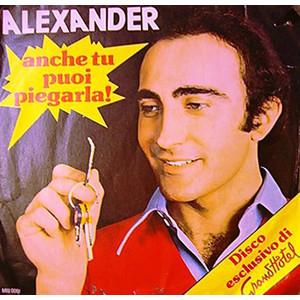 Alexander – Anche Tu Puoi Piegarla