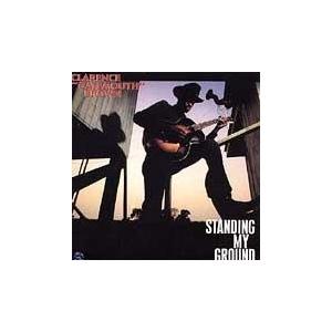 "Clarence ""Gatemouth"" Brown* – Standing My Ground"