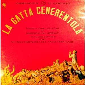 Roberto De Simone / Nuova Compagnia Di Canto Popolare / Compagnia Il Cerchio – La Gatta Cenerentola 2lp
