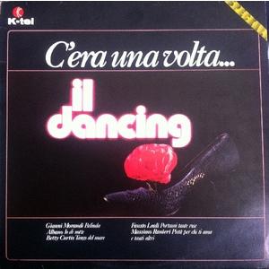 Various – C'era Una Volta...Il Dancing
