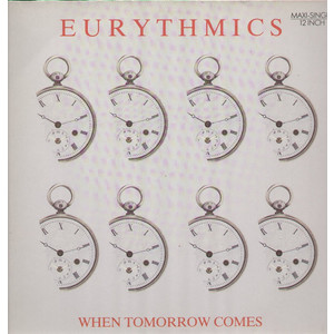 Eurythmics ‎– When Tomorrow Comes / Take Your Pain Away