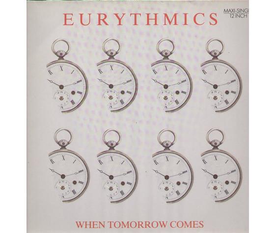 Eurythmics – When Tomorrow Comes / Take Your Pain Away