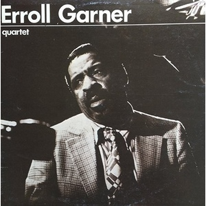 Erroll Garner ‎– Quartet