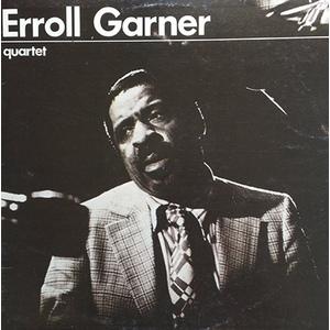 Erroll Garner – Quartet
