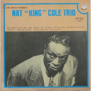 "Nat ""King"" Cole Trio* ‎– Un Disco Storico: Nat ""King"" Cole Trio"