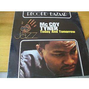 McCoy Tyner – Today And Tomorrow