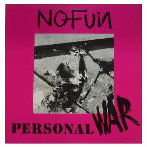 NoFun – Personal War