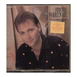 Steve Wariner ‎– It's A Crazy World