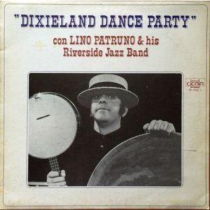Lino Patruno & His Riverside Jazz Band (2) – Dixieland Dance Party
