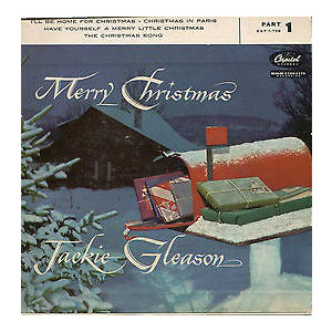 Jackie Gleason ‎– Merry Christmas (Part 1) / Christmas In Paris