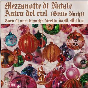 Coro Di Voci Bianche – Mezzanotte Di Natale / Astro Del Ciel (Stille Nacht)