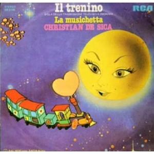 Christian De Sica – Il Trenino / La Musichetta