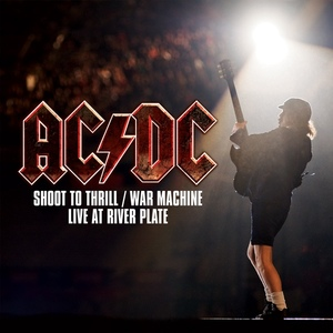 AC/DC ‎– Shoot To Thrill / War Machine (Live At River Plate)