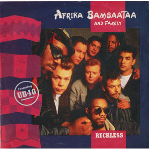 Afrika Bambaataa & Family – Reckless / Mind Body And Soul
