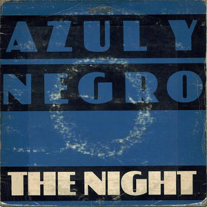 Azul Y Negro ‎– The Night / 	Fu-Man-Chu (Instrumental)
