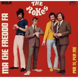 The Rokes – Ma Che Freddo Fa / Per Te,Per Me