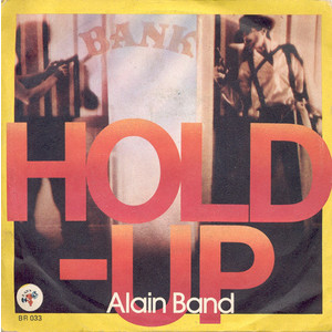 Alain Band ‎– Hold-Up / Craxi
