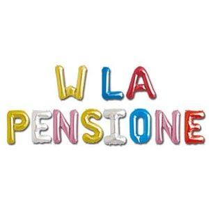 Dor - W LA Pensione - Scritta Gonfiabile in Foil Balloon con Laccetto e Cannuccia per gonfiaggio