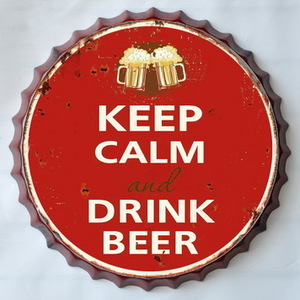 Targa metallo Tappo birra Keep Calm and Drink Beer