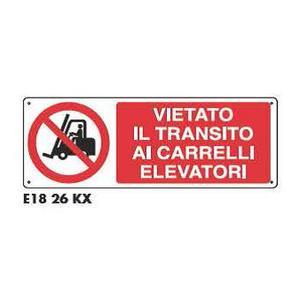 Cartellli di divieto - Vietato il transito ai carrelli elevatori