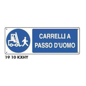 Cartelli di obbligo - Carrelli a passo d'uomo